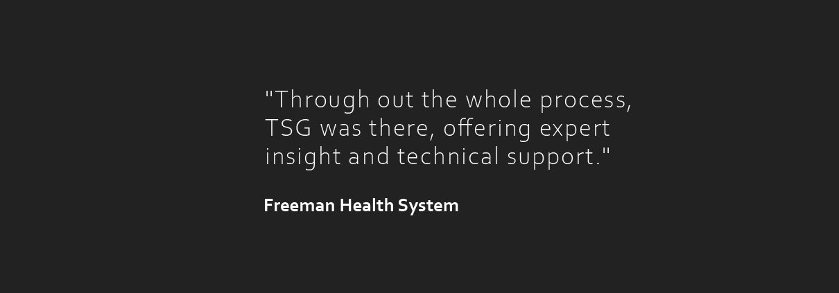 Freeman-Health-System Testimonial
