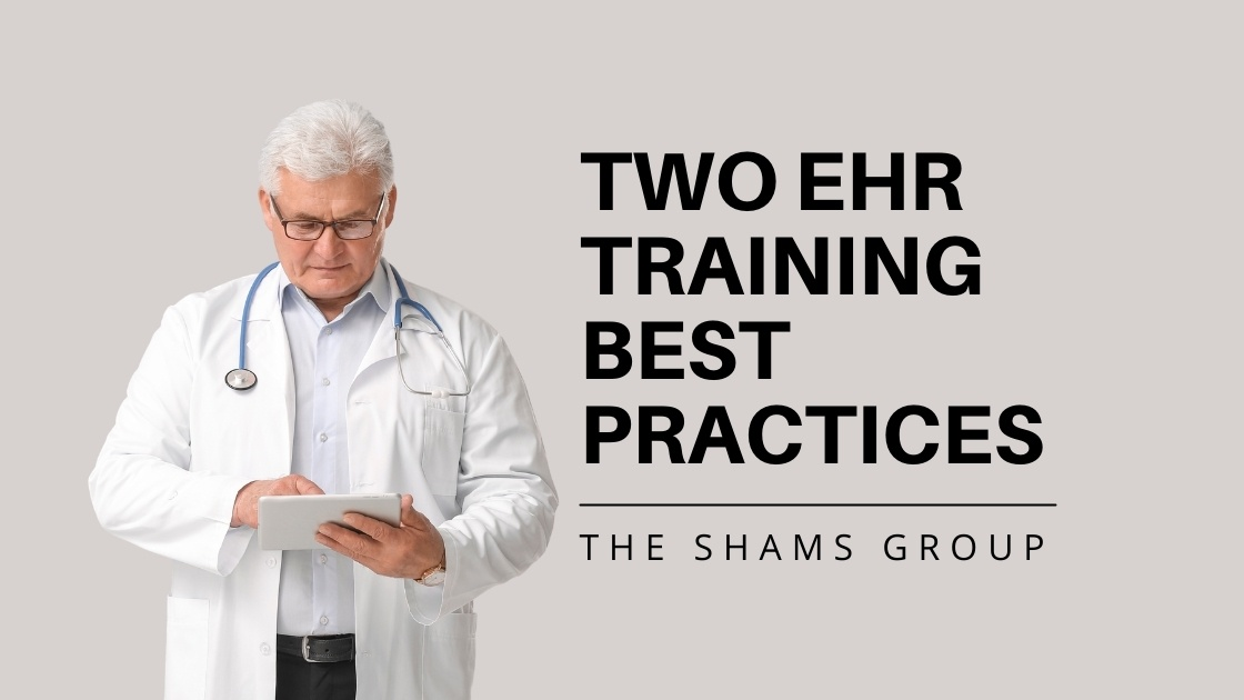 Two EHR Training Best Practices